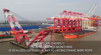 The Intelligence Monitoing Is Realized On 5000T Heavy Floating Crane Wire Rope